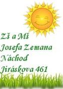 Základní škola a Mateřská škola Josefa Zemana - www.zsjzemana.cz